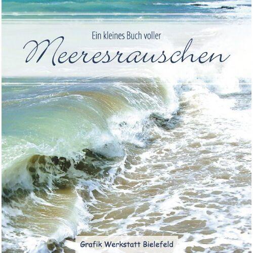Becker Ein kleines Buch voller Meeresrauschen - Preis vom 03.05.2021 04:57:00 h