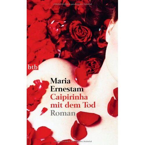 Maria Ernestam - Caipirinha mit dem Tod: Roman - Preis vom 03.12.2020 05:57:36 h