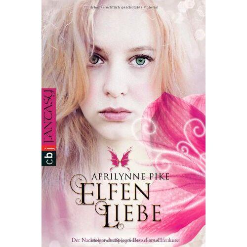 Aprilynne Pike - Elfenliebe - Preis vom 09.05.2021 04:52:39 h