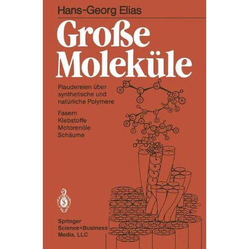 H.-G. Elias - Große Moleküle - Preis vom 20.10.2020 04:55:35 h