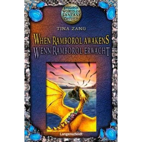 Tina Zang - When Ramborol Awakens - Wenn Ramborol erwacht (World of Fantasy) - Preis vom 19.10.2020 04:51:53 h