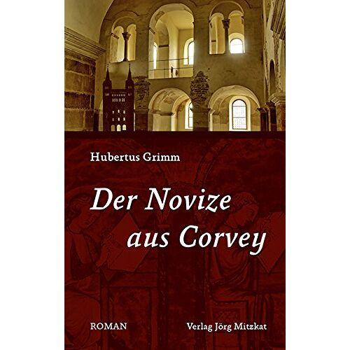 Hubertus Grimm - Der Novize aus Corvey - Preis vom 05.09.2020 04:49:05 h