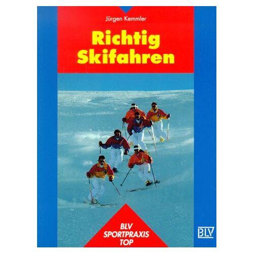 Jürgen Kemmler - Richtig Skifahren - Preis vom 28.02.2021 06:03:40 h