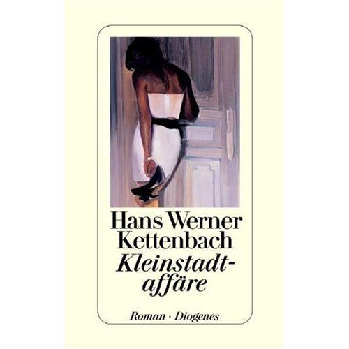Kettenbach, Hans W. - Kleinstadtaffäre - Preis vom 13.05.2021 04:51:36 h