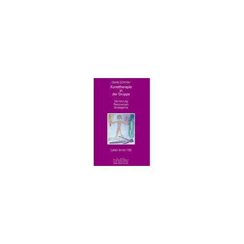 Gisela Schmeer - Kunsttherapie in der Gruppe. Vernetzung - Resonanzen - Strategeme (Leben Lernen 160) - Preis vom 15.05.2021 04:43:31 h