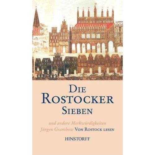 Jürgen Grambow - Die Rostocker Sieben und andere Merkwürdigkeiten. Von Rostock lesen - Preis vom 05.09.2020 04:49:05 h