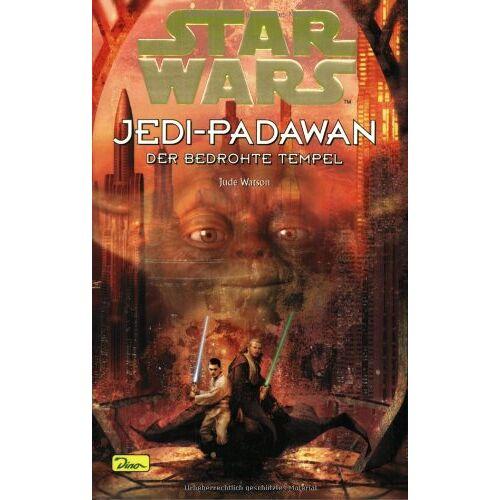 Jude Watson - Star Wars, Jedi-Padawan, Bd.7, Der bedrohte Tempel - Preis vom 17.04.2021 04:51:59 h
