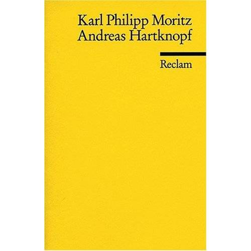 Moritz, Karl Ph. - Andreas Hartknopf: Eine Allegorie. Andreas Hartknopfs Predigerjahre - Preis vom 23.02.2021 06:05:19 h