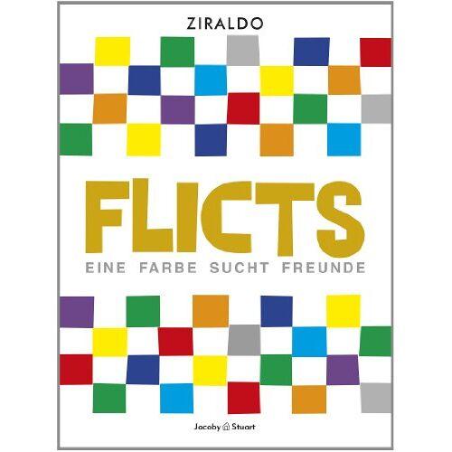 Ziraldo - Flicts: Eine Farbe sucht Freunde - Preis vom 20.10.2020 04:55:35 h