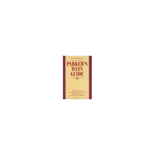 Parker s Wein-Guide: 8000 Weine aus den wichtigsten Weinregionen der Welt getestet und bewertet - Preis vom 06.05.2021 04:54:26 h