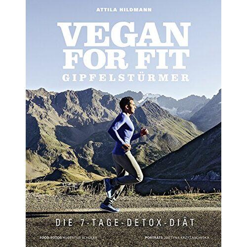 Attila Hildmann - Vegan for Fit Gipfelstürmer - Die 7-Tage-Detox-Diät (Vegane Kochbücher von Attila Hildmann) - Preis vom 24.02.2020 06:06:31 h