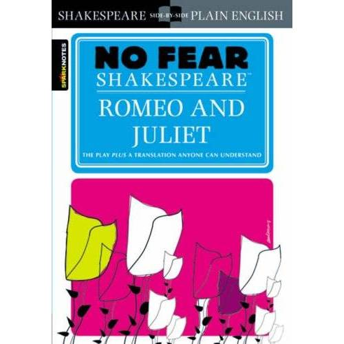Shakespeare No Fear Shakespeare: Romeo and Juliet (Sparknotes No Fear Shakespeare) - Preis vom 15.04.2021 04:51:42 h