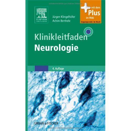 Jürgen Klingelhöfer - Klinikleitfaden Neurologie: mit Zugang zum Elsevier-Portal - Preis vom 23.02.2021 06:05:19 h