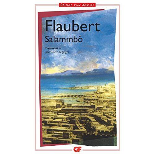 Gustave Flaubert - SalammboSalammbô (Folio) - Preis vom 15.05.2021 04:43:31 h