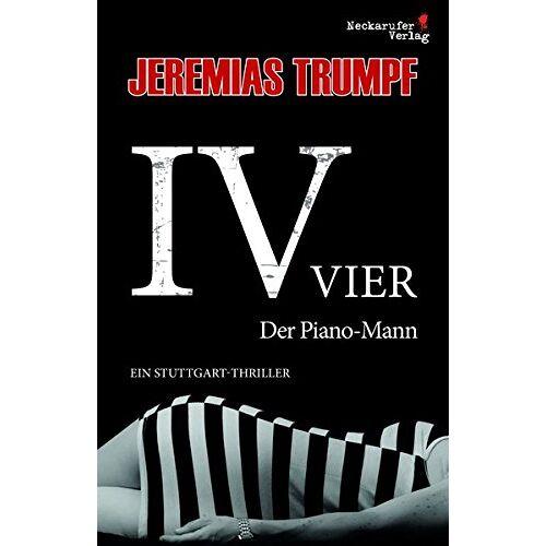 Jeremias Trumpf - VIER: Der Piano-Mann - Preis vom 01.03.2021 06:00:22 h