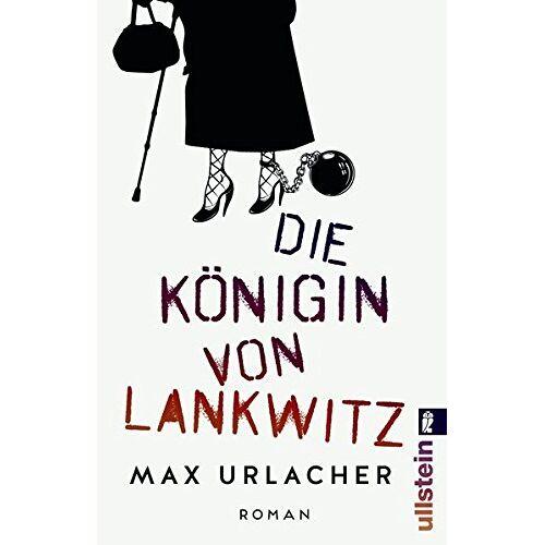 Max Urlacher - Die Königin von Lankwitz: Roman - Preis vom 20.10.2020 04:55:35 h