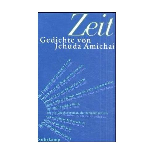 Jehuda Amichai - Zeit - Preis vom 14.04.2021 04:53:30 h