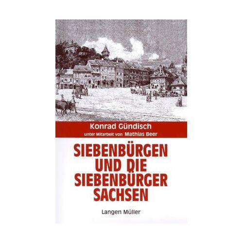 Konrad Gündisch - Siebenbürgen und die Siebenbürger Sachsen - Preis vom 28.02.2021 06:03:40 h