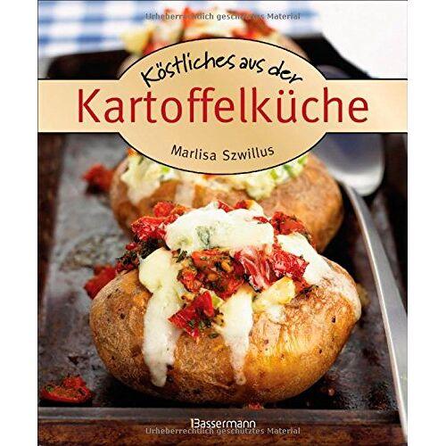Marlisa Szwillus - Köstliches aus der Kartoffelküche. Die besten Kochrezepte. Von Kartoffelgratin bis Kartoffelsalat. - Preis vom 23.01.2021 06:00:26 h