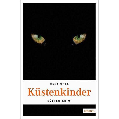 Bent Ohle - Küstenkinder (Küsten Krimi) - Preis vom 10.05.2021 04:48:42 h