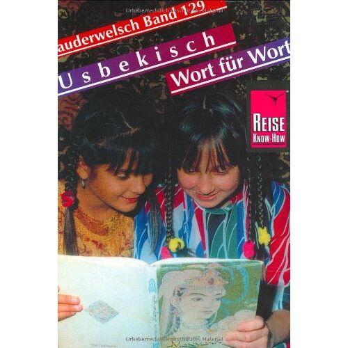 Michael Korotkow - Kauderwelsch, Usbekisch Wort für Wort: Usbekisch Wort Fuer Wort - Preis vom 18.04.2021 04:52:10 h