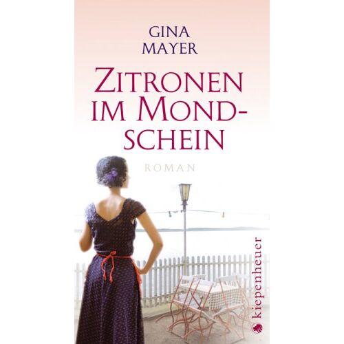Gina Mayer - Zitronen im Mondschein: Roman - Preis vom 13.05.2021 04:51:36 h