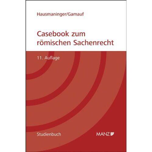 Herbert Hausmaninger - Casebook zum römischen Sachenrecht - Preis vom 28.02.2021 06:03:40 h