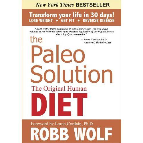 Robb Wolf - Paleo Solution - Preis vom 16.04.2021 04:54:32 h