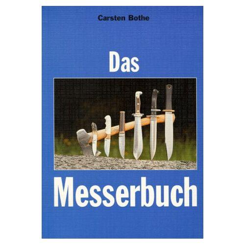 Carsten Bothe - Das Messerbuch - Preis vom 20.10.2020 04:55:35 h