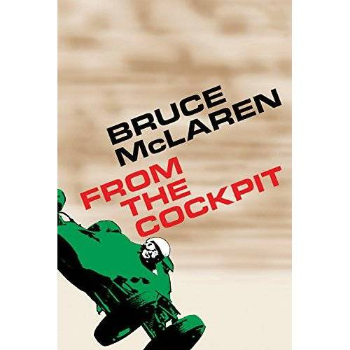 Bruce McClaren - Bruce McLaren: From the Cockpit - Preis vom 24.02.2021 06:00:20 h