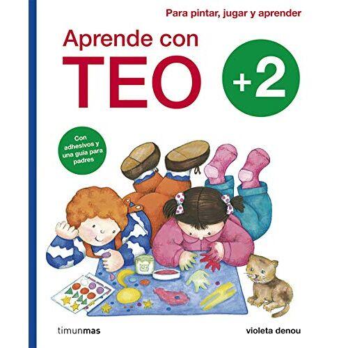 Violeta Denou - Aprende con Teo +2: Con adhesivos y una guía para padres. Para pintar, jugar y aprender - Preis vom 11.04.2021 04:47:53 h
