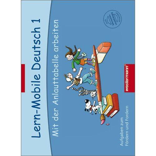 Claudia Crämer - Lern-Mobile Deutsch: Mit der Anlauttabelle arbeiten 1: Arbeitsheft - Preis vom 21.04.2021 04:48:01 h
