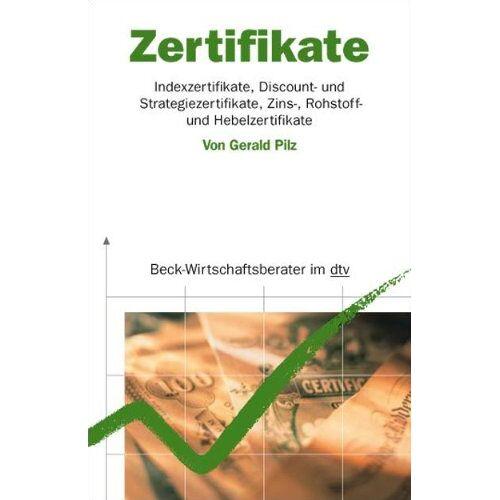 Gerald Pilz - Zertifikate - Indexzertifikate, Disount- und Strategiezertifikate, Zins-, Rohstoff- und Hebelzertifikate - Preis vom 11.05.2021 04:49:30 h