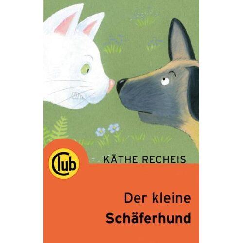 Käthe Recheis - Der kleine Schäferhund - Preis vom 21.10.2020 04:49:09 h