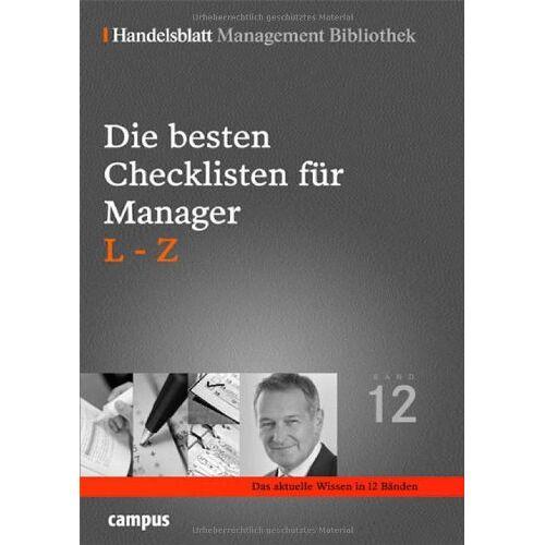 Handelsblatt - Die besten Checklisten für Manager. L-Z (Handelsblatt Management Bibliothek) - Preis vom 05.03.2021 05:56:49 h