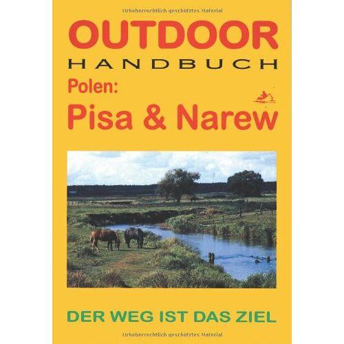 Frank Meyer-Fembach & Lydia Markhoff - Polen: Pisa und Narew: Der Weg ist das Ziel - Preis vom 18.04.2021 04:52:10 h