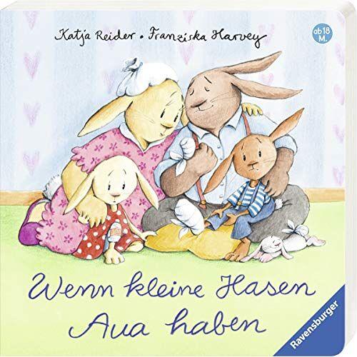Katja Reider - Wenn kleine Hasen Aua haben - Preis vom 11.05.2021 04:49:30 h