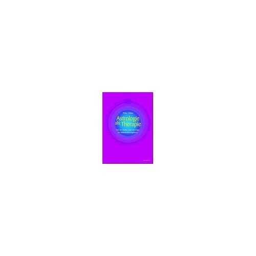Peter Orban - Astrologie als Therapie. Auf der Suche nach der Lüge. Ein Selbsterfahrungsbuch - Preis vom 12.05.2021 04:50:50 h