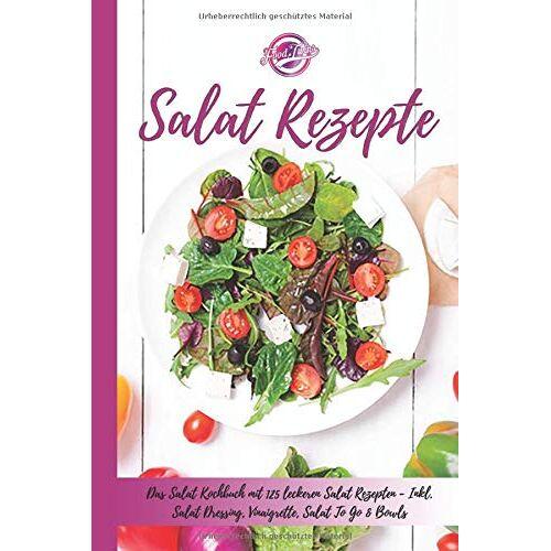 Food Twins - Salat Rezepte: Das Salat Kochbuch mit 125 leckeren Salat Rezepten - Inkl. Salat Dressing, Vinaigrette, Salat To Go & Bowls - Einfache Salatrezepte für eine gesunde und ausgewogene Ernährung - Preis vom 21.01.2020 05:59:58 h