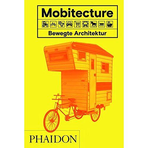 Rebecca Roke - Mobitecture. Bewegte Architektur - Preis vom 20.01.2021 06:06:08 h