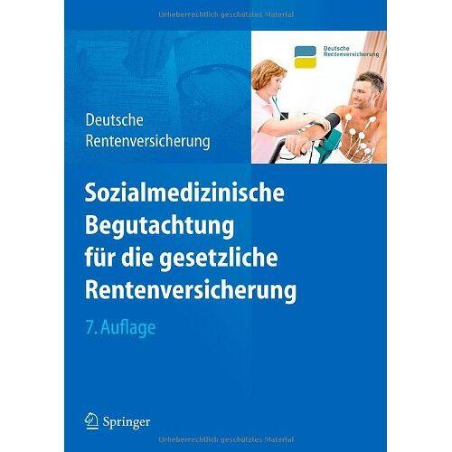 Deutsche Rentenversicherung Bund - Sozialmedizinische Begutachtung für die gesetzliche Rentenversicherung - Preis vom 12.04.2021 04:50:28 h