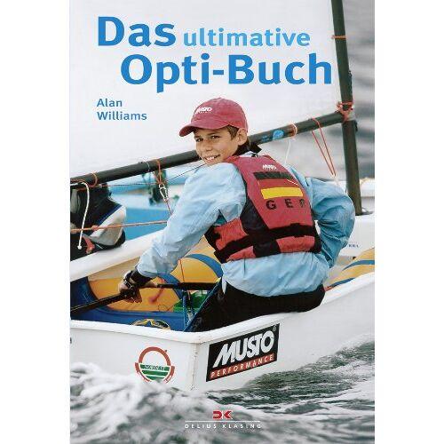 Alan Williams - Das ultimative Opti-Buch - Preis vom 14.05.2021 04:51:20 h