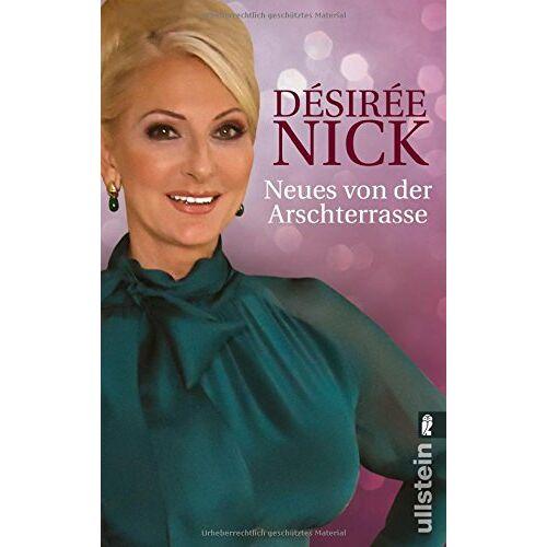 Désirée Nick - Neues von der Arschterrasse - Preis vom 17.04.2021 04:51:59 h