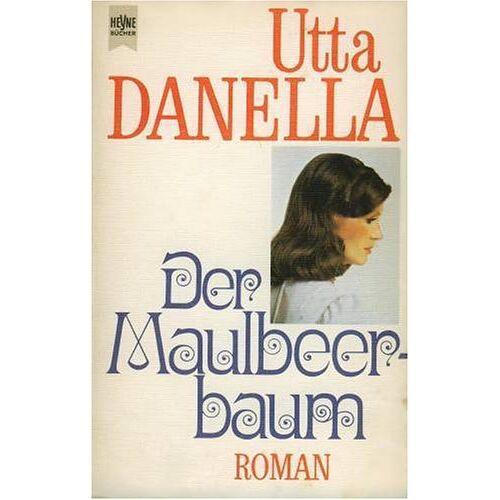 Utta Danella - Der Maulbeerbaum. - Preis vom 04.10.2020 04:46:22 h