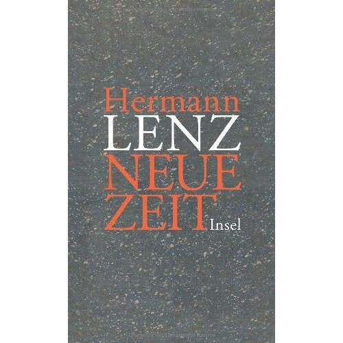 Hermann Lenz - Neue Zeit. Roman und einem Anhang mit Briefen von Hermann Lenz - Preis vom 16.04.2021 04:54:32 h