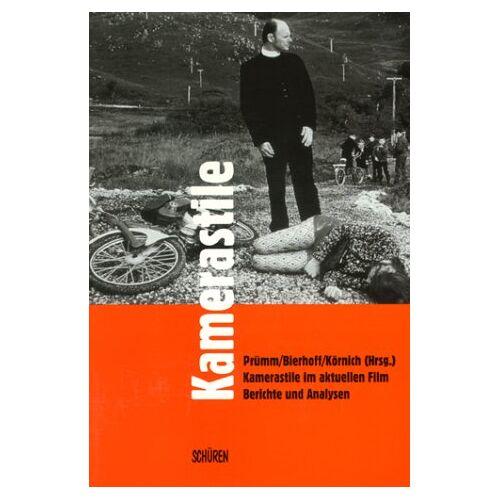 Karl Prümm - Kamerastile im aktuellen Film - Preis vom 06.05.2021 04:54:26 h