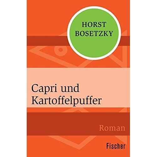 Horst Bosetzky - Capri und Kartoffelpuffer - Preis vom 06.09.2020 04:54:28 h