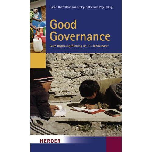Rudolf Dolzer - Good Governance: Gute Regierungsführung im 21. Jahrhundert - Preis vom 06.05.2021 04:54:26 h