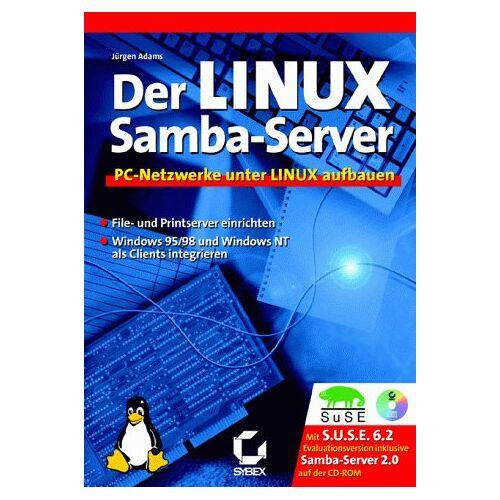 Jürgen Adams - Der Linux Samba- Server. PC- Netzwerke unter Linux aufbauen - Preis vom 04.06.2020 05:03:55 h