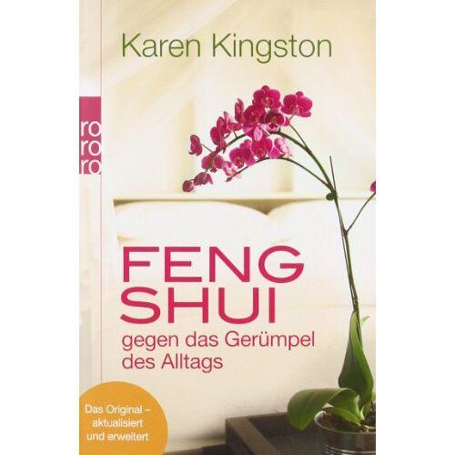 Kingston Feng Shui gegen das Gerümpel des Alltags: Richtig ausmisten. Gerümpelfrei bleiben - Preis vom 06.05.2021 04:54:26 h